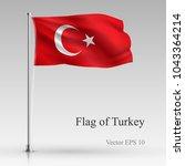 national flag of turkey... | Shutterstock .eps vector #1043364214