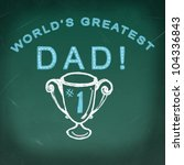 Worlds Greatest Dad Trophy On ...