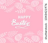 happy easter greeting card with ... | Shutterstock .eps vector #1043421976