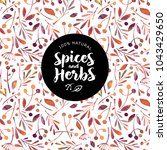 herbs and spices logo.... | Shutterstock .eps vector #1043429650