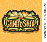 vector logo for candy shop  on... | Shutterstock .eps vector #1043508820