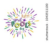 happy april fools day. vector... | Shutterstock .eps vector #1043511100