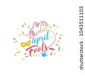 happy april fools day. vector... | Shutterstock .eps vector #1043511103