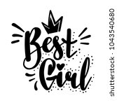 best girl t shirt design with...   Shutterstock .eps vector #1043540680