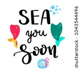 sea you soon. summer quote.... | Shutterstock .eps vector #1043544496