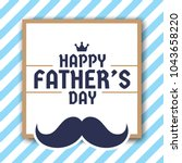happy father's day greeting... | Shutterstock .eps vector #1043658220