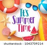 it's summer time vector banner... | Shutterstock .eps vector #1043709214