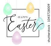 happy easter handwritten... | Shutterstock .eps vector #1043728009