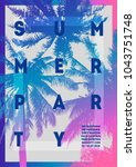 summer party poster design... | Shutterstock .eps vector #1043751748