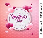 happy mothers day greeting card ... | Shutterstock .eps vector #1043857504