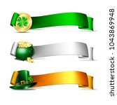 patricks day banners. colorful... | Shutterstock .eps vector #1043869948