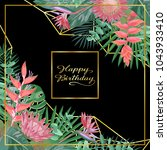 tropical happy birthday card | Shutterstock .eps vector #1043933410