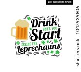 st. patrick's day. saying and... | Shutterstock .eps vector #1043939806