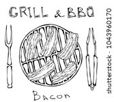 bbq and grill logo. bacon on a... | Shutterstock .eps vector #1043960170