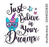 just believe in your dreams.... | Shutterstock .eps vector #1044032830