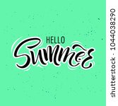 lettering hello summer wrote by ...   Shutterstock . vector #1044038290