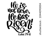 hand drawn he has risen  luke... | Shutterstock .eps vector #1044090004