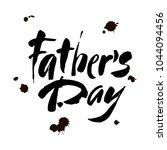 happy fathers day handwritten... | Shutterstock .eps vector #1044094456