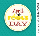 april fools day design with... | Shutterstock .eps vector #1044100804