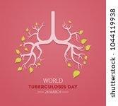 world tuberculosis day. event...   Shutterstock .eps vector #1044119938