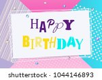 happy birthday background... | Shutterstock .eps vector #1044146893