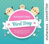 ilinternational bird day....   Shutterstock .eps vector #1044397534