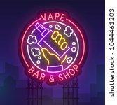 night city sign neon. vape bar. ... | Shutterstock .eps vector #1044461203