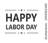 happy labor day. hand drawn... | Shutterstock .eps vector #1044562183
