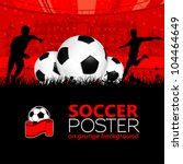 soccer poster with players and... | Shutterstock .eps vector #104464649