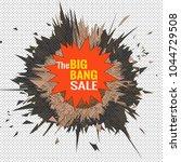 the big bang sale object for... | Shutterstock .eps vector #1044729508