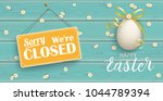 easter egg with sign sorry we... | Shutterstock .eps vector #1044789394