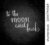 to the moon and back.... | Shutterstock . vector #1044794569