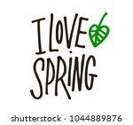 i love spring. hand drawn...   Shutterstock . vector #1044889876
