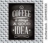 quotation on a topic of coffee...   Shutterstock .eps vector #1044985330