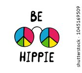 Be Hippie Inspirational Quote....
