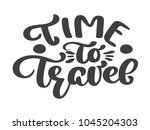 hand drawn time to travel... | Shutterstock .eps vector #1045204303