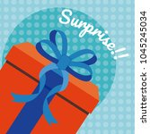 gift box surprise card | Shutterstock .eps vector #1045245034