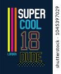 london super cool dude t shirt... | Shutterstock .eps vector #1045397029