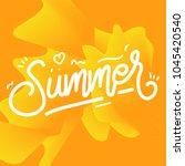 summer lettering poster... | Shutterstock .eps vector #1045420540