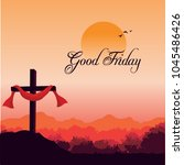 beautiful image  of good friday ...   Shutterstock .eps vector #1045486426