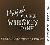 grunge vintage whiskey font.... | Shutterstock .eps vector #1045527610