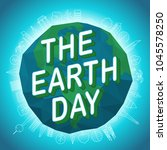 happy earth day. world... | Shutterstock .eps vector #1045578250