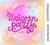 welcome unicorn party text... | Shutterstock .eps vector #1045595920