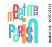 colorful slogan print design | Shutterstock .eps vector #1045705588