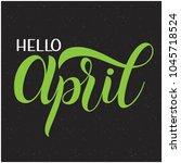 hello april lettering. elements ... | Shutterstock .eps vector #1045718524