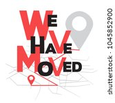we have moved  changed address... | Shutterstock .eps vector #1045852900