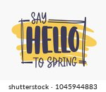 say hello to spring... | Shutterstock .eps vector #1045944883