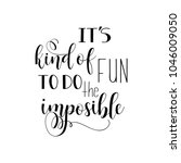 it's kind of fun to do the... | Shutterstock .eps vector #1046009050