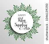 happy palm sunday. happy easter ... | Shutterstock .eps vector #1046139250