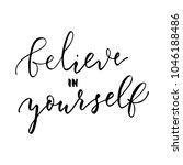 believe in yourself  vector... | Shutterstock .eps vector #1046188486